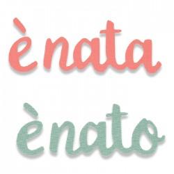 Fustella Nascita - Sizzix Bigz Die - E' Nato E' Nata 662970