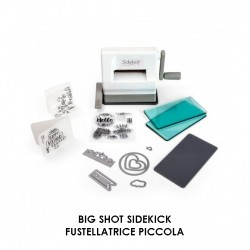 BIG SHOT SIZZIX Sidekick + Starter Kit Fustellatrice Piccola + Kit 661770